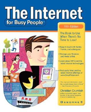 The Internet for Busy People