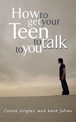 How to Get Your Teen to Talk