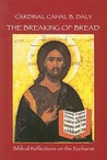 The Breaking of Bread: Biblical Reflections on the Eucharist