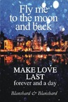 Make Love Last (forever and a day)