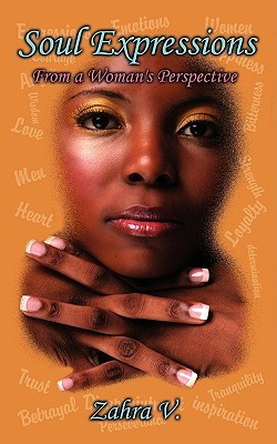 Soul Expressions: From a Woman's Perspective