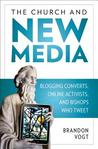 The Church and New Media by Brandon Vogt
