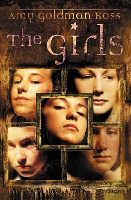 The Girls by Amy Goldman Koss