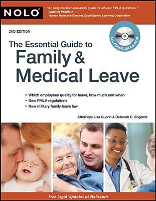 Essential Guide to Family & Medical Leave by Lisa Guerin
