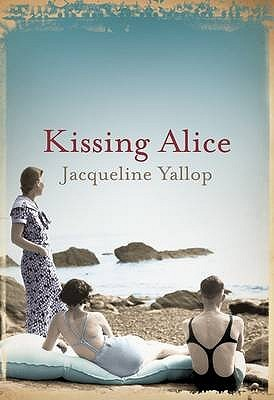 Kissing Alice by Jacqueline Yallop