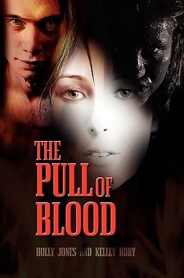 The Pull of Blood (The Pull of Blood #1)