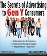 Secrets of Advertising to Gen Y Consumers