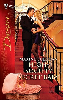 High-Society Secret Baby (Roth Series # 1) by Maxine Sullivan