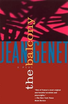 The balcony by jean genet reviews discussion bookclubs for The balcony book