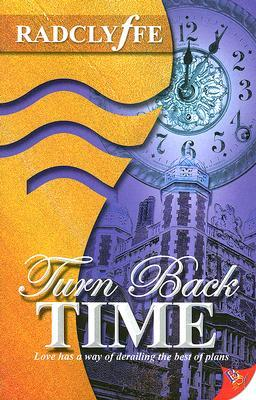 Turn Back Time by Radclyffe