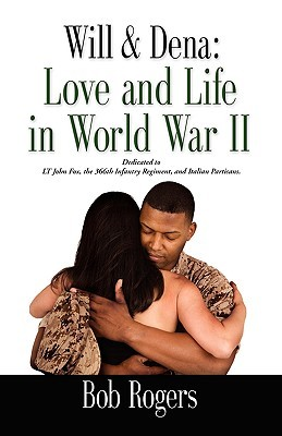 Will and Dena: Love and Life in World War II