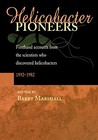 Helicobacter Pioneers: Firsthand Accounts from the Scientists Who Discovered Helicobacters 1892 - 1982