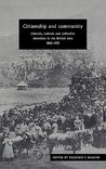 Citizenship and Community: Liberals, Radicals and Collective Identities in the British Isles, 1865 1931