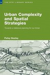 Urban Complexity and Spatial Strategies: Towards a Relational Planning for Our Times