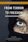 From Terror to Freedom: A Warning about America's Affair with Islam