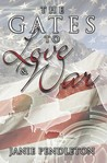 The Gates to Love and War by Janie Pendleton