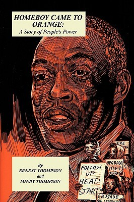 Homeboy Came to Orange by Ernest Thompson