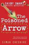 Poisoned Arrow (Saxby Smart Private Detective)