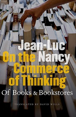 On the Commerce of Thinking by Jean-Luc Nancy
