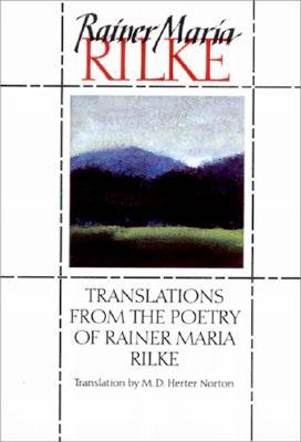 Translations from the Poetry of Rainer Maria Rilke by Rainer Maria Rilke