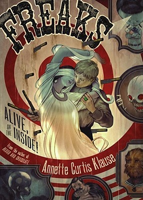 Freaks by Annette Curtis Klause