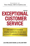 Exceptional Customer Service: Exceed Customer Expectations to Build Loyalty  Boost Profits