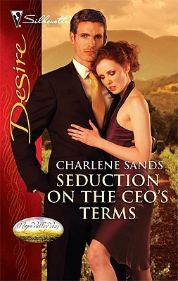 Seduction on the CEO's Terms (Napa Valley Vows, #2)