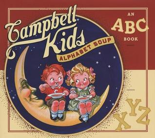 Campbell Kids Alphabet Soup by Abrams