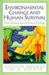 Environmental Change and Human Survival: Some Dimensions of Human Ecology