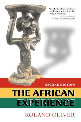 The African Experience by Roland Anthony Oliver