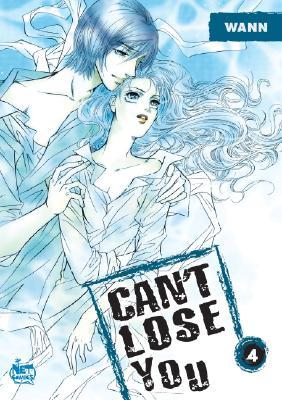 Can't Lose You: Volume 4