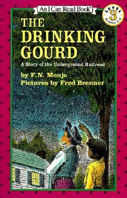 The Drinking Gourd by F.N. Monjo