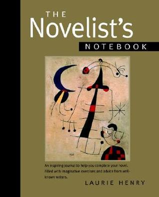 Novelist's Notebook by Laurie Henry