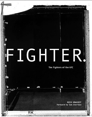 Fighter: The Fighters of the UFC