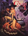 Coven Volume Two: A Gallery Girls Book