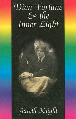 Dion Fortune & the Inner Light