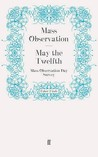 May the Twelfth: Mass Observation Day Survey