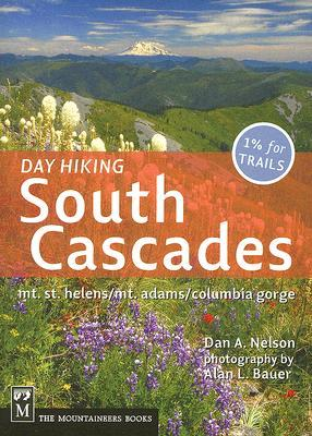 Day Hiking South Cascades: Mt. St. Helens/Mt. Adams/Columbia Gorge