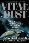 Vital Dust: Life as a Cosmic Imperative