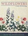 Wildflowers: Designs for Applique & Quilting