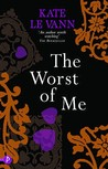 The Worst of Me