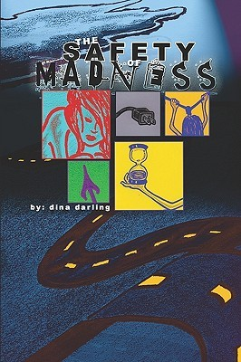 The Safety of Madness