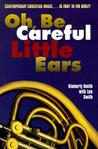 Oh, Be Careful Little Ears: Contemporary Christian Music...is That in the Bible?