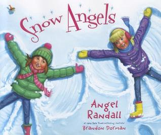 Snow Angels by Angel Randall