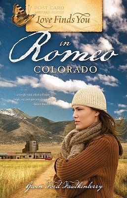 Love Finds You in Romeo, Colorado by Gwen Ford Faulkenberry