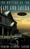 The Mystery of the Cape Cod Tavern by Phoebe Atwood Taylor