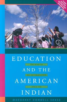 Education and the American Indian: The Road to Self-Determination, 1928-1998