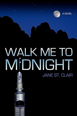 Walk Me to Midnight by Jane St. Clair