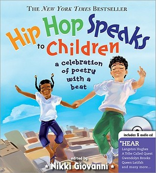 Hip Hop Speaks to Children by Nikki Giovanni