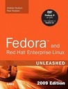 Fedora and Red Hat Enterprise Linux Unleashed: 2010 Edition: Covering Fedora 12, Centos 5.3 and Red Hat Enterprise Linux 5
